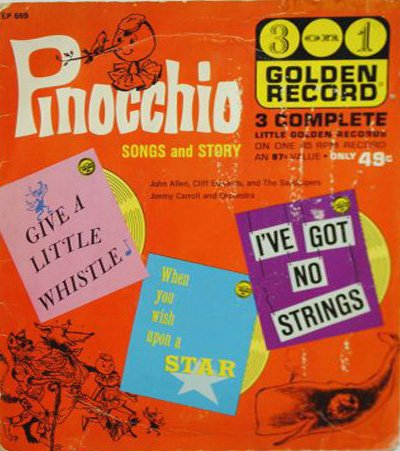 Pinocchio: Songs And Story; Give A Little Whistle/When You Wish Upon A Star, I've Got No Strings; Golden Record EP 669 ()