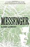 Messenger (The Giver Quartet) by Lois Lowry (2014) Paperback