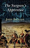 The Surgeon's Apprentice, John Biggins, 0956542328