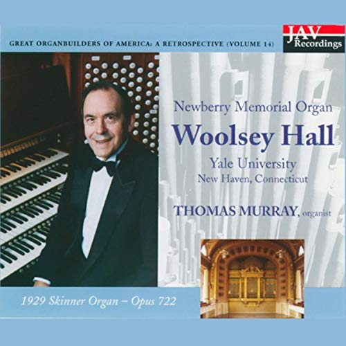 Newberry Memorial Organ 1929 Skinner Organ Woolsey Hall Yale University