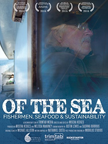 Of The Sea: fishermen, seafood and sustainability by