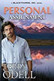Personal Assignment (Blackthorne, Inc. Book 9) - Kindle edition by Odell, Terry. Literature & Fiction Kindle eBooks @ Amazon.com.