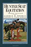 img - for Hunter Seat Equitation: Third Edition book / textbook / text book