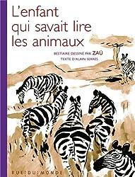 L'enfant qui savait lire les animaux