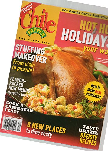 Chile Pepper, The Zesty Life: Holiday Issue, December 2005