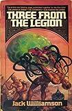 Three from the Legion, Jack Williamson, 0671833723