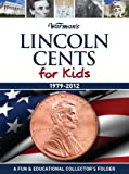 Lincoln Cents for Kids: 1979-2012 Collector's Lincoln Cent Folder (Warman's Kids Coin Folders)