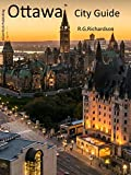 Ottawa City Guide (Waterfront Cities Book 11)