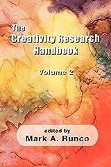 The Creativity Research Handbook Volume 2 (Perspectives on Creativity) Paperback