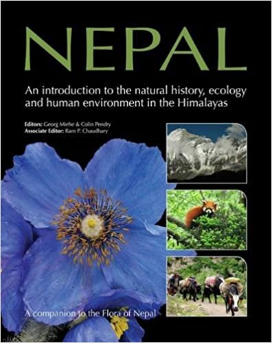 Nepal An Introduction to the natural history, ecology and human environment in the Himalayas