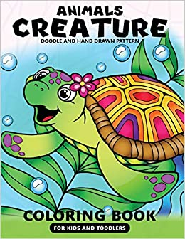Animals Creatures Coloring Books for Kids and Toddlers: Cute ...