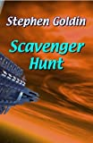 Scavenger Hunt: Travel to exotic worlds to find bizarre objects—this is a game that could kill you! (The Society Universe)
