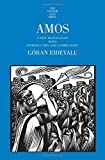Amos: A New Translation with Introduction and Commentary (The Anchor Yale Bible Commentaries)