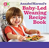 Annabel Karmel's Baby Led Weaning Recipe