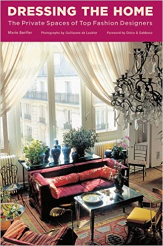 Dressing the Home: The Private Spaces of Top Fashion Designers ...