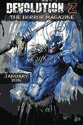 Devolution Z January 2016: The Horror Magazine (Volume 6)