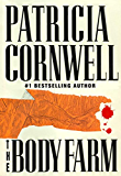 The Body Farm: Scarpetta 5 (The Scarpetta Series)