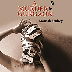 A Murder in Gurgaon Audiobook