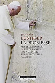 La promesse, Lustiger, Jean-Marie