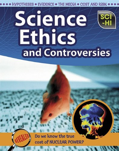 Science Ethics and Controversies (Sci-Hi: Life Science)