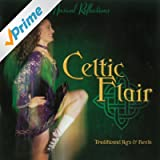 Celtic Flair: Traditional Jigs & Reels