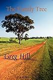 The Family Tree, Greg Hill, 057800531X