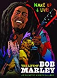 img - for Wake Up and Live: The Life of Bob Marley book / textbook / text book