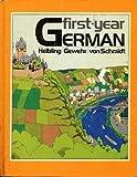 First-Year German, Robert E. Helbling and Wolf Gewehr, 0030121019