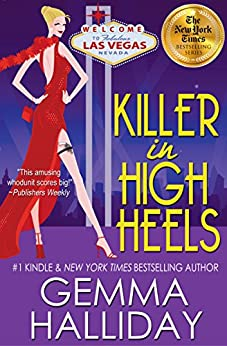 Killer In High Heels (High Heels Mysteries #2): a Humorous Romantic Mystery by [Halliday, Gemma]