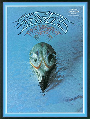 Eagles - Their Greatest Hits 1971-1975 (Authentic Guitar-Tab Editions)