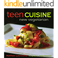 Teen Cuisine: New Vegetarian