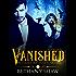 Vanished (A Times Journey Novel Book 1)