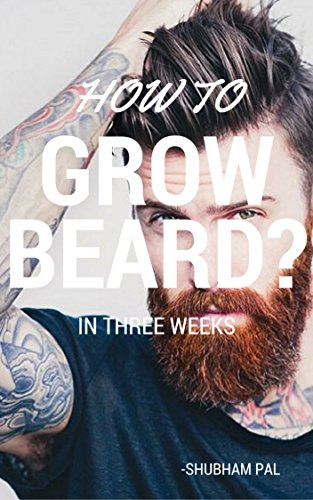 How To Grow Beard?: In Three - Style Beards In