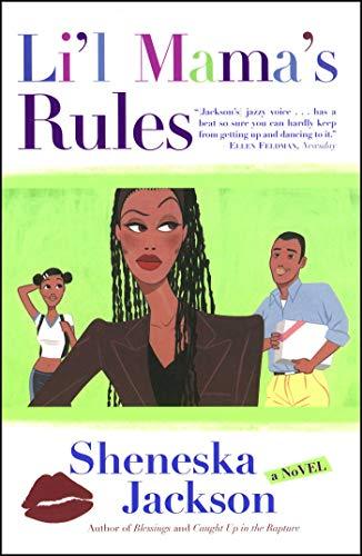 Li'l Mama's Rules: A Novel