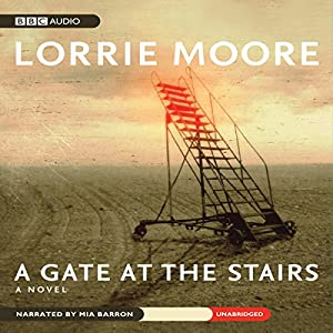 A Gate at the Stairs Audiobook