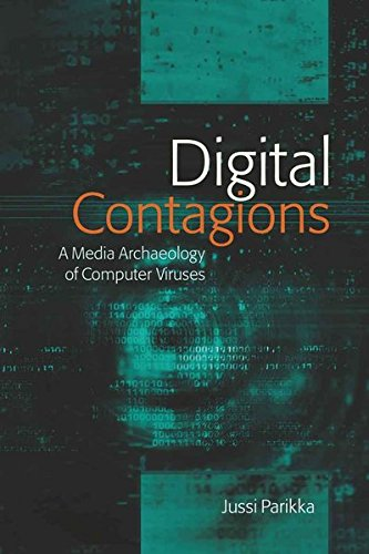 Digital Contagions: A Media Archaeology of Computer...