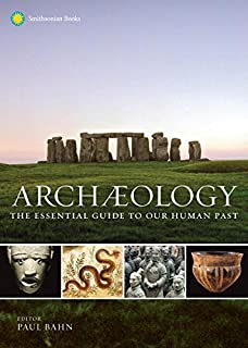 Book Cover: Archaeology: The Essential Guide to Our Human Past