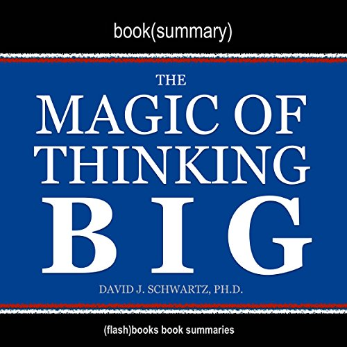 Price comparison product image Summary of The Magic of Thinking Big by David J. Schwartz