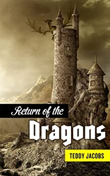 Return of the Dragons (Omnibus) by [Jacobs, Teddy]