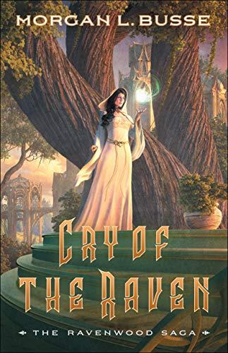 Cry of the Raven (The Ravenwood Saga Book #3)