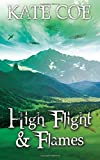High Flight & Flames