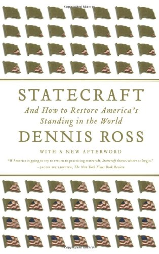 Statecraft: And How to Restore America's Standing in the...