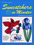 Suncatchers in Minutes, Carolyn Kyle and Teny Nudson, 0935133402