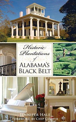 Historic Plantations of Alabama's Black Belt (Plantation Fl)