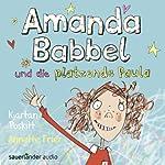 Amanda Babbel und die platzende Paula | Kjartan Poskitt