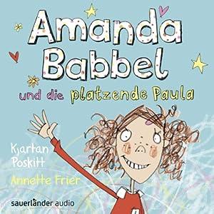 Amanda Babbel und die platzende Paula Hörbuch