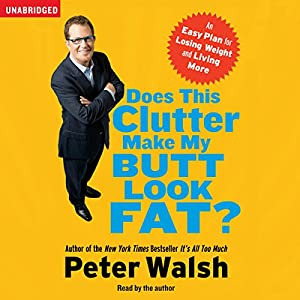 Does This Clutter Make My Butt Look Fat? Audiobook