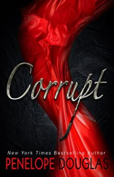 Corrupt (Devil's Night #1) by [Douglas, Penelope]