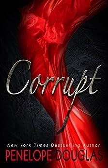 Corrupt by [Douglas, Penelope]