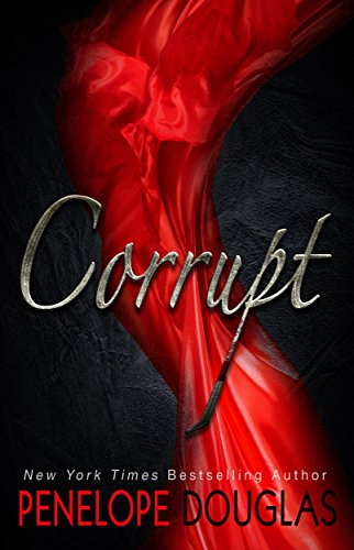 Corrupt (Devil's Night Book 1) by [Douglas, Penelope]
